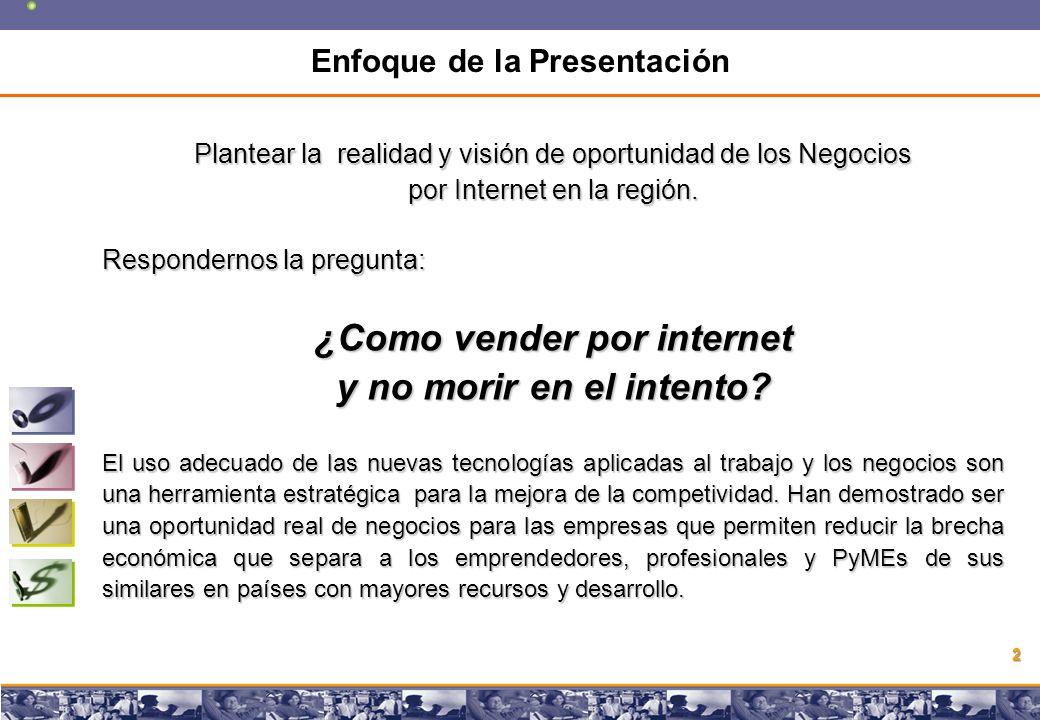 Copyright © 2008 Marcos Pueyrredon Copyright © 2008 Marcos Pueyrredon 2 Plantear la realidad y visión de oportunidad de los Negocios por Internet en la región.