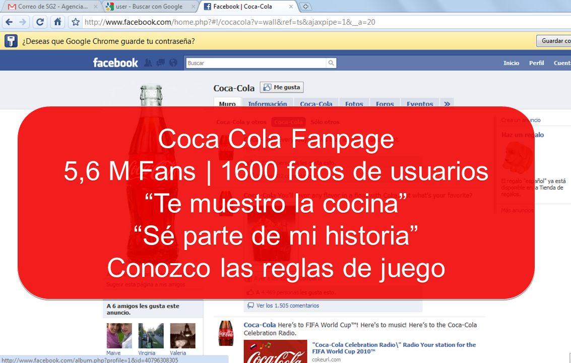 Coca Cola Fanpage 5,6 M Fans | 1600 fotos de usuarios Te muestro la cocina Sé parte de mi historia Conozco las reglas de juego Coca Cola Fanpage 5,6 M