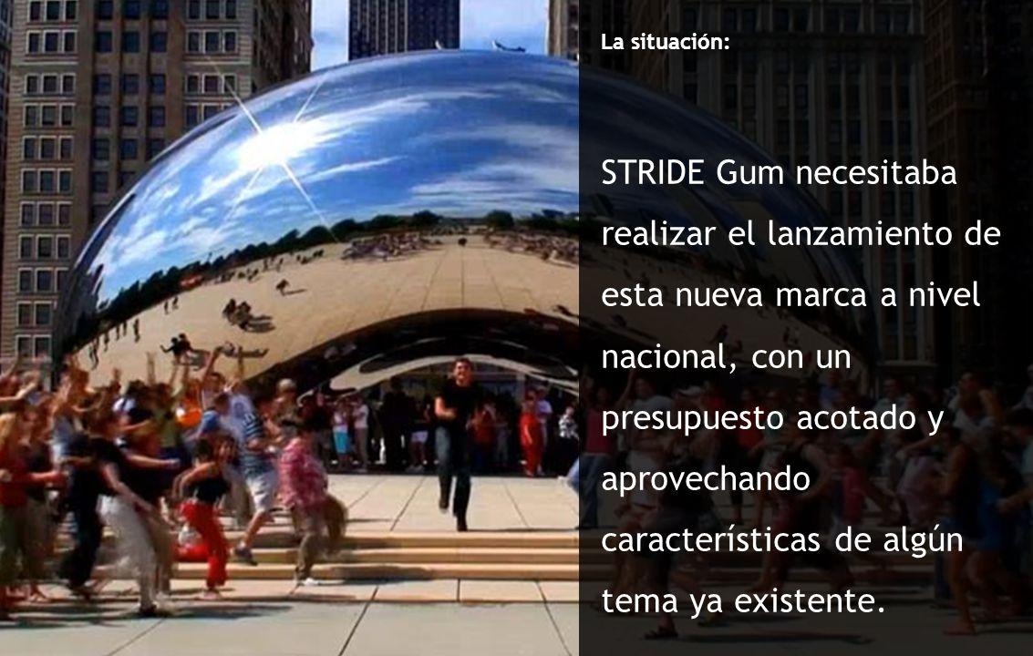 La situación: STRIDE Gum necesitaba realizar el lanzamiento de esta nueva marca a nivel nacional, con un presupuesto acotado y aprovechando caracterís
