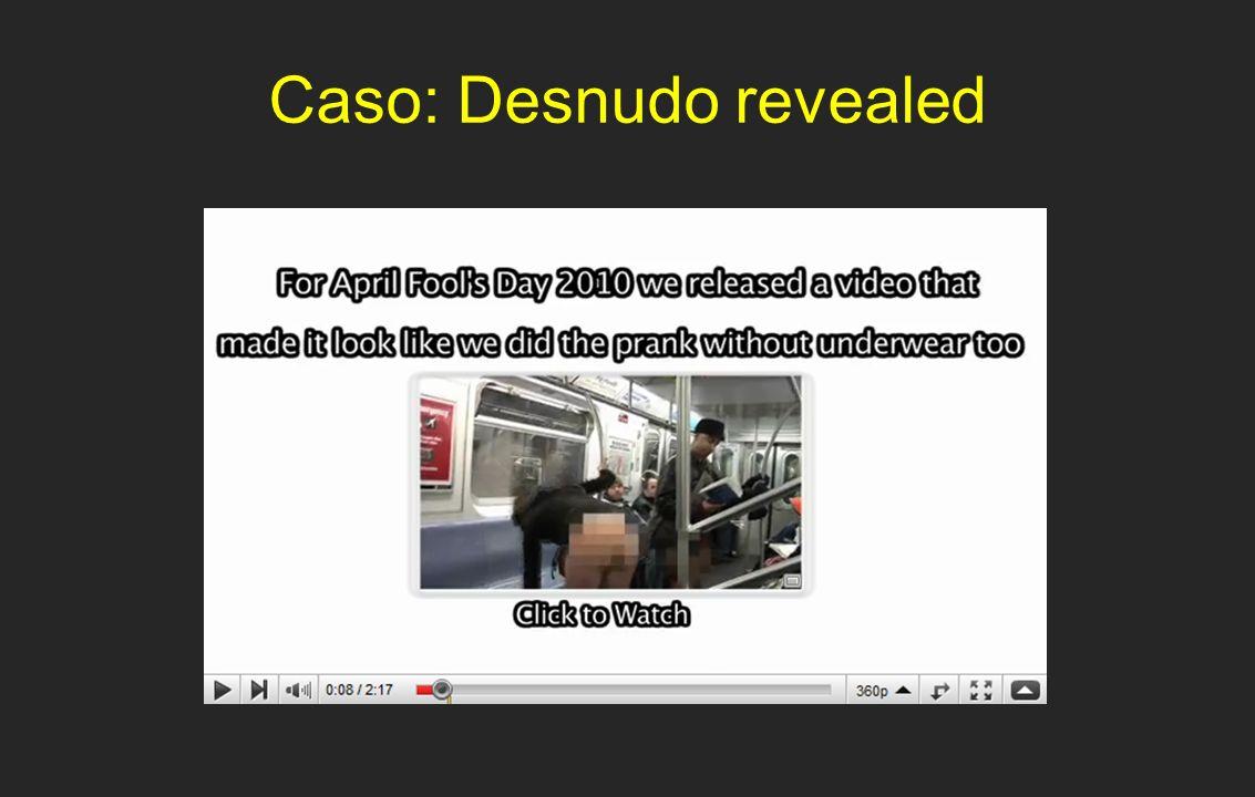 Caso: Desnudo revealed
