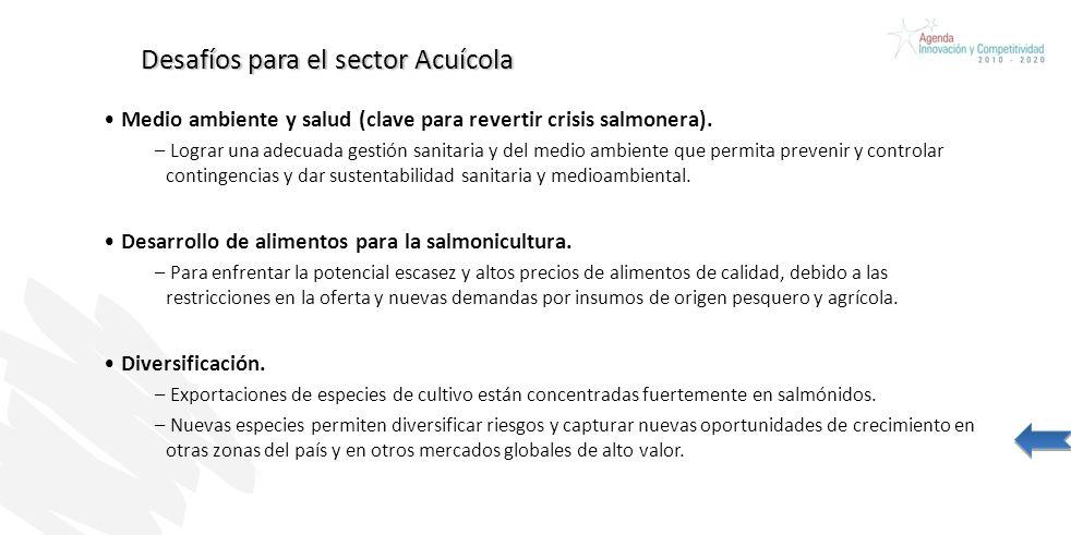 Desafíos para el sector Acuícola Medio ambiente y salud (clave para revertir crisis salmonera). – Lograr una adecuada gestión sanitaria y del medio am