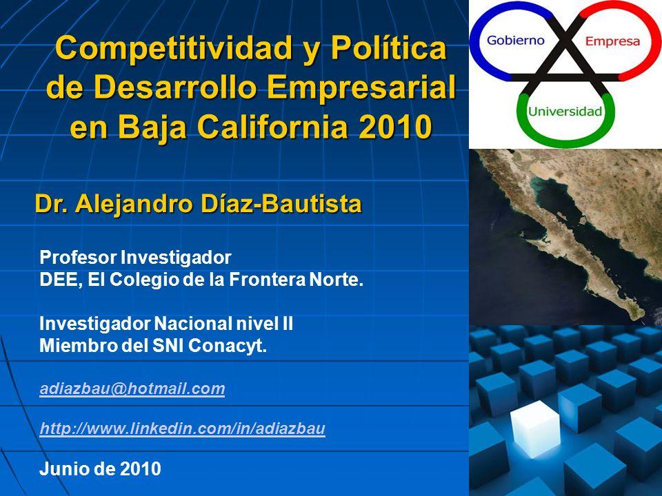 Las Estrategias de Desarrollo para Baja California Creación de los Indicadores de Competitividad y Observatorio de B.C.