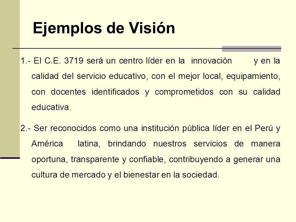 Ejemplos de Visión 1.- El C.E.
