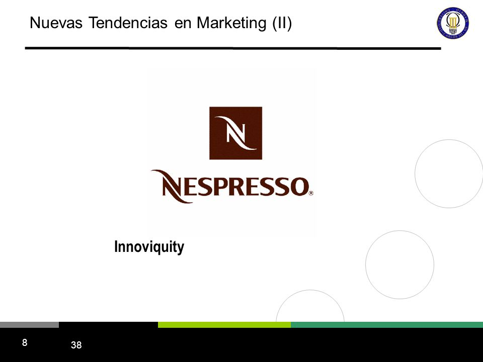 38 8 Nuevas Tendencias en Marketing (II) Innoviquity