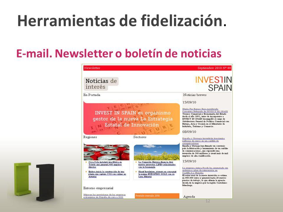 Herramientas de fidelización. E-mail. Newsletter o boletín de noticias 12
