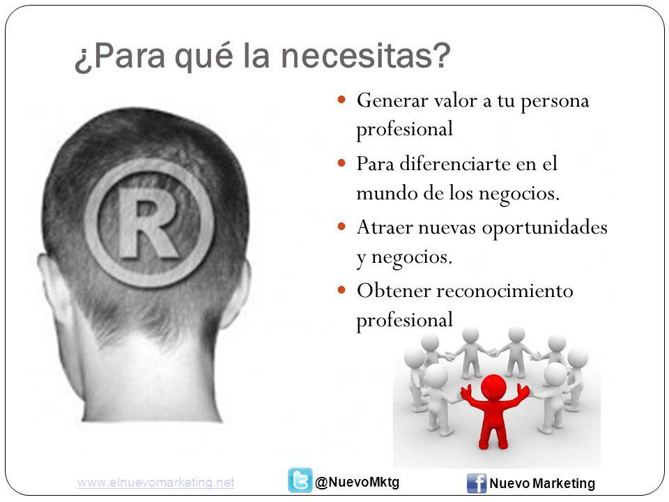 Pasos Claves para una Marca Personal Exitosa www.elnuevomarketing.net@NuevoMktg Nuevo Marketing