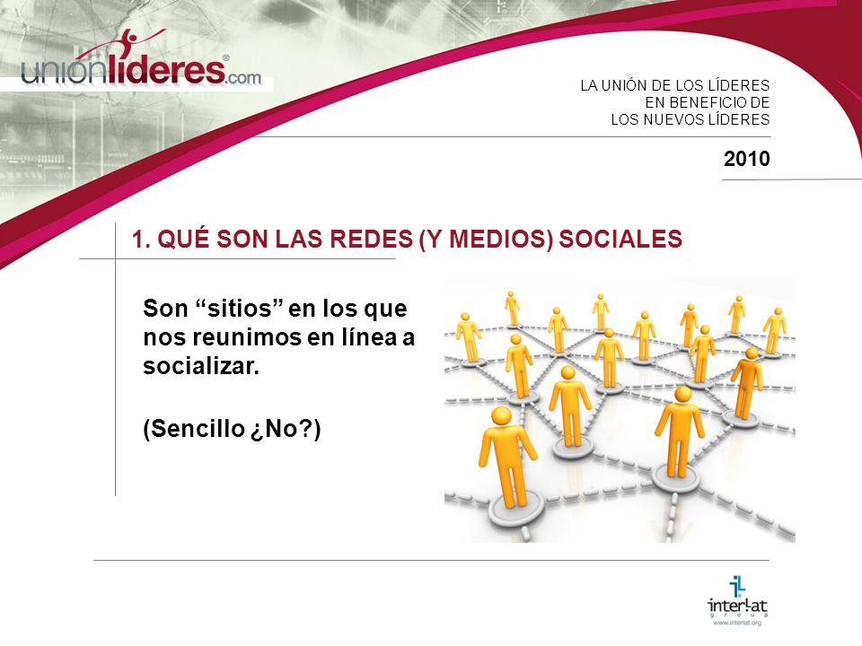 LA UNIÓN DE LOS LÍDERES EN BENEFICIO DE LOS NUEVOS LÍDERES 2010 1.