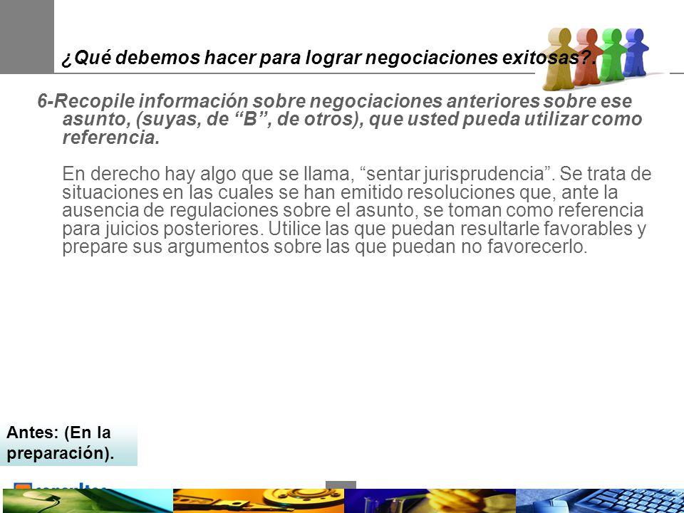 21 ¿Qué debemos hacer para lograr negociaciones exitosas .