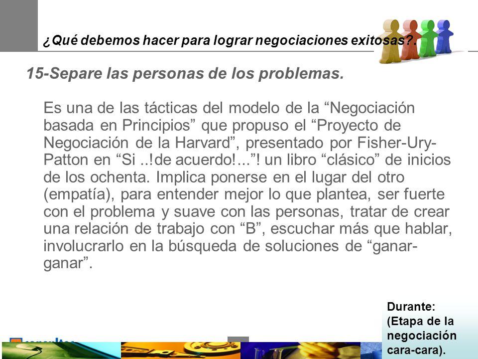 31 ¿Qué debemos hacer para lograr negociaciones exitosas .