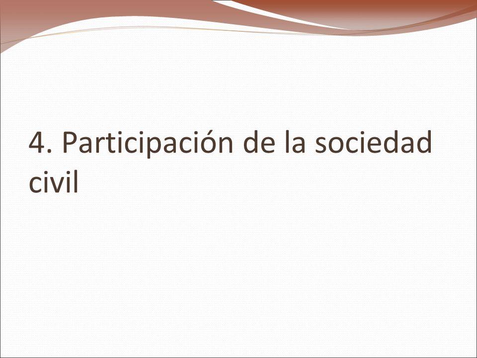 4. Participación de la sociedad civil