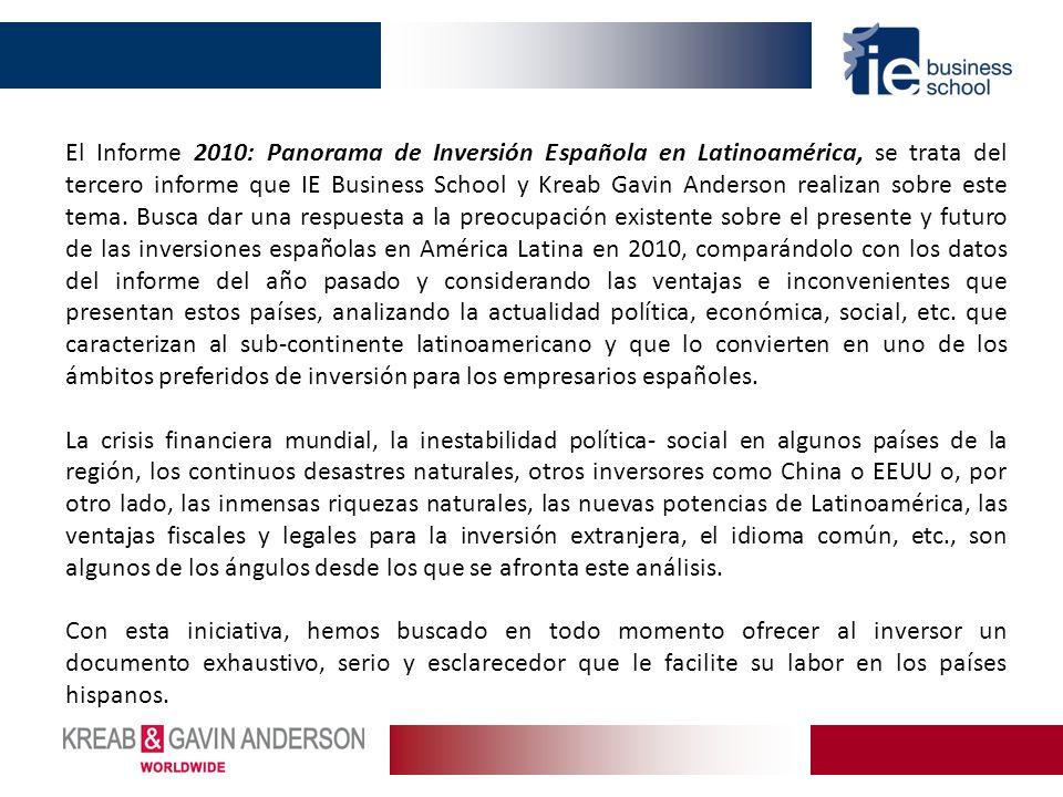 El Informe 2010: Panorama de Inversión Española en Latinoamérica, se trata del tercero informe que IE Business School y Kreab Gavin Anderson realizan sobre este tema.