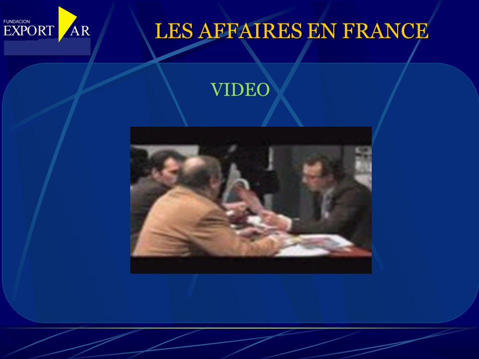 VIDEO LES AFFAIRES EN FRANCE