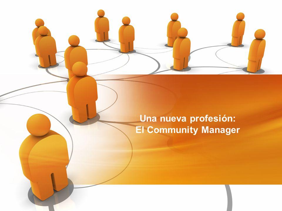 Una nueva profesión: El Community Manager