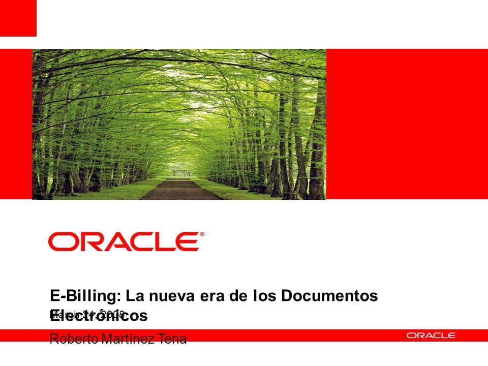 March 24, 2008 E-Billing: La nueva era de los Documentos Electrónicos Roberto Martínez Tena