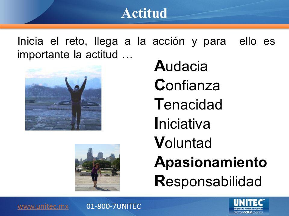 Líder con pasión www.unitec.mxwww.unitec.mx 01-800-7UNITEC Dirección y logro Inspira Entusiasma Provee energía Visión compartida Desafía Delega Encamina Motiva Credibilidad Lealtad Talento de sus seguidores Formador de líderes