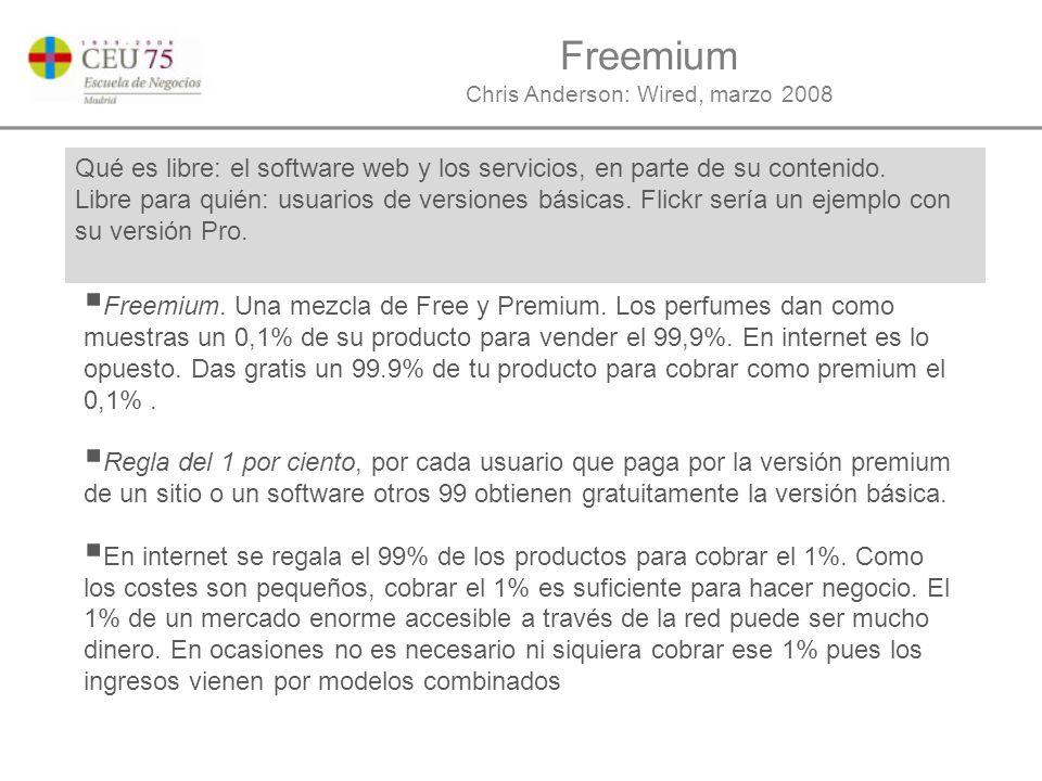Freemium Chris Anderson: Wired, marzo 2008 Qué es libre: el software web y los servicios, en parte de su contenido.
