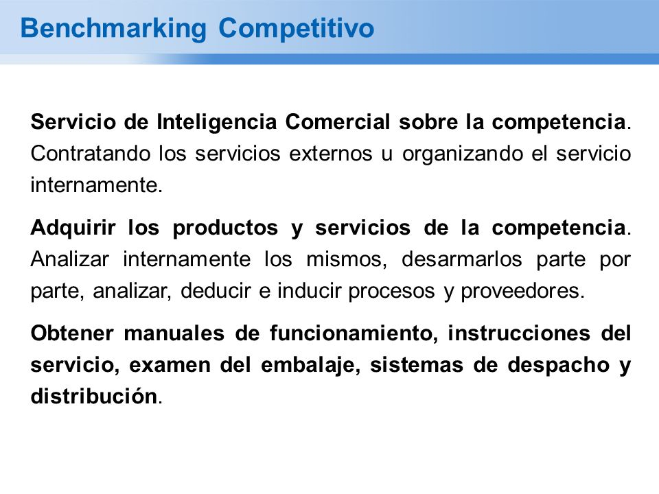 Benchmarking Competitivo Servicio de Inteligencia Comercial sobre la competencia. Contratando los servicios externos u organizando el servicio interna