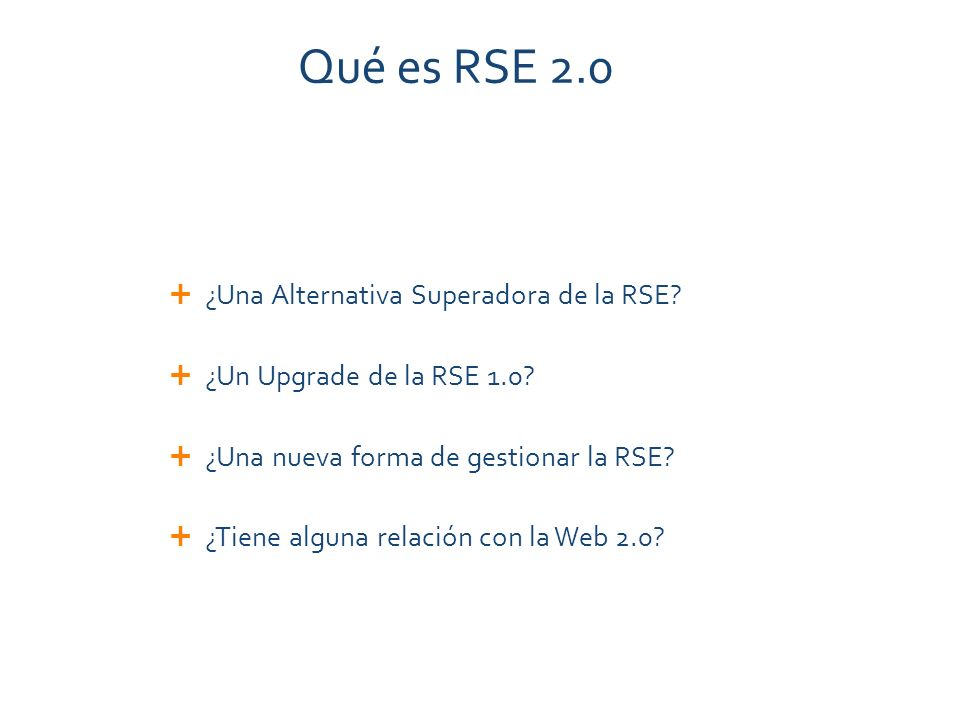 Qué es RSE 2.0 ¿Una Alternativa Superadora de la RSE.