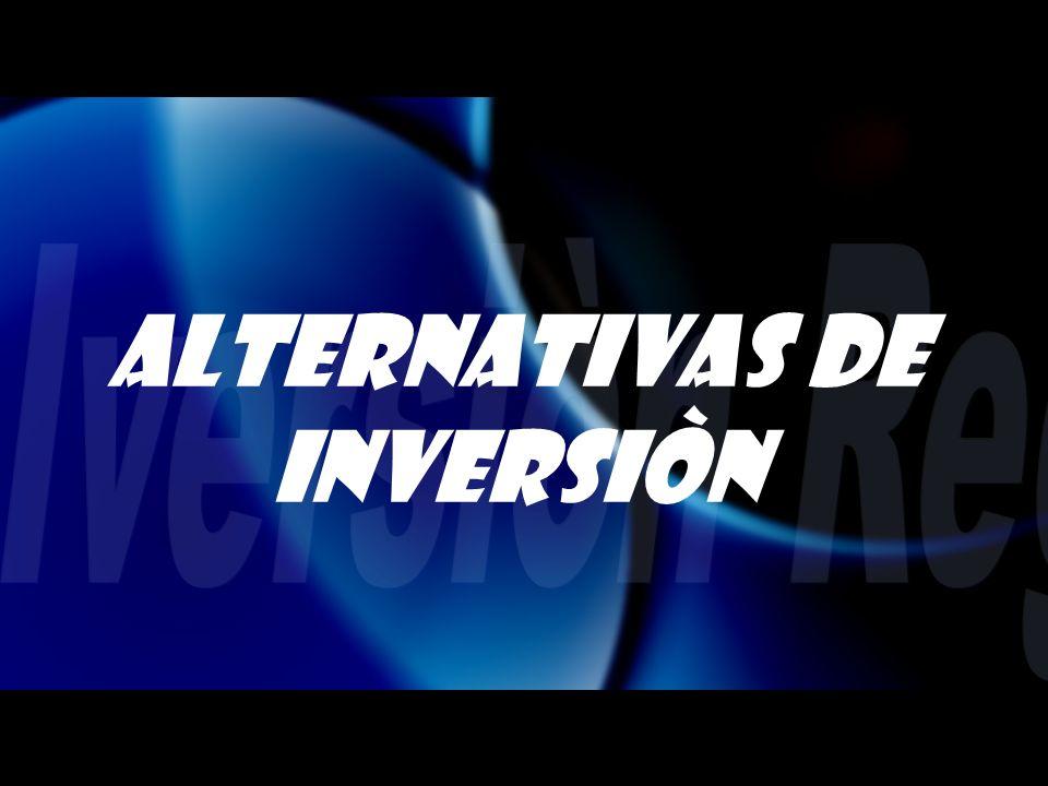 ALTERNATIVAS DE INVERSIÒN