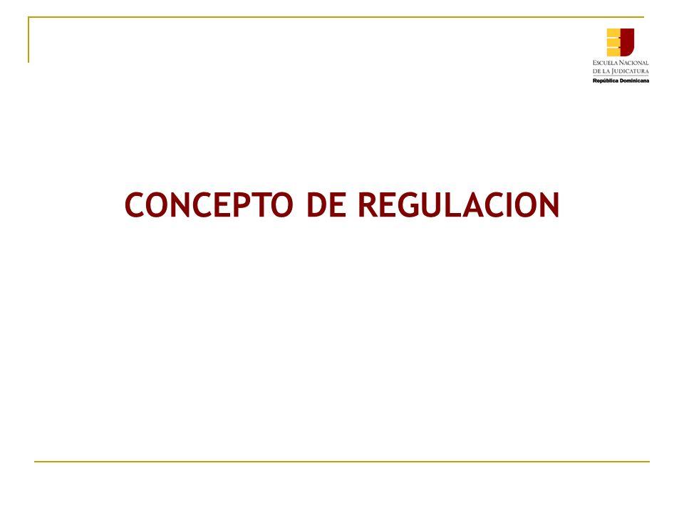 CONCEPTO DE REGULACION