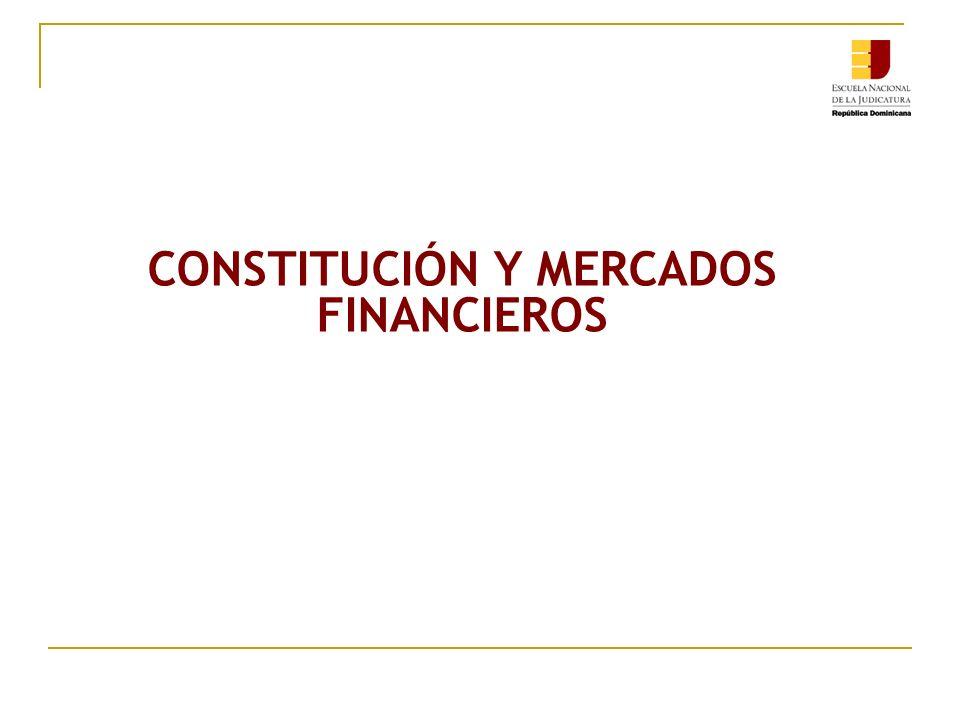 CONSTITUCIÓN Y MERCADOS FINANCIEROS