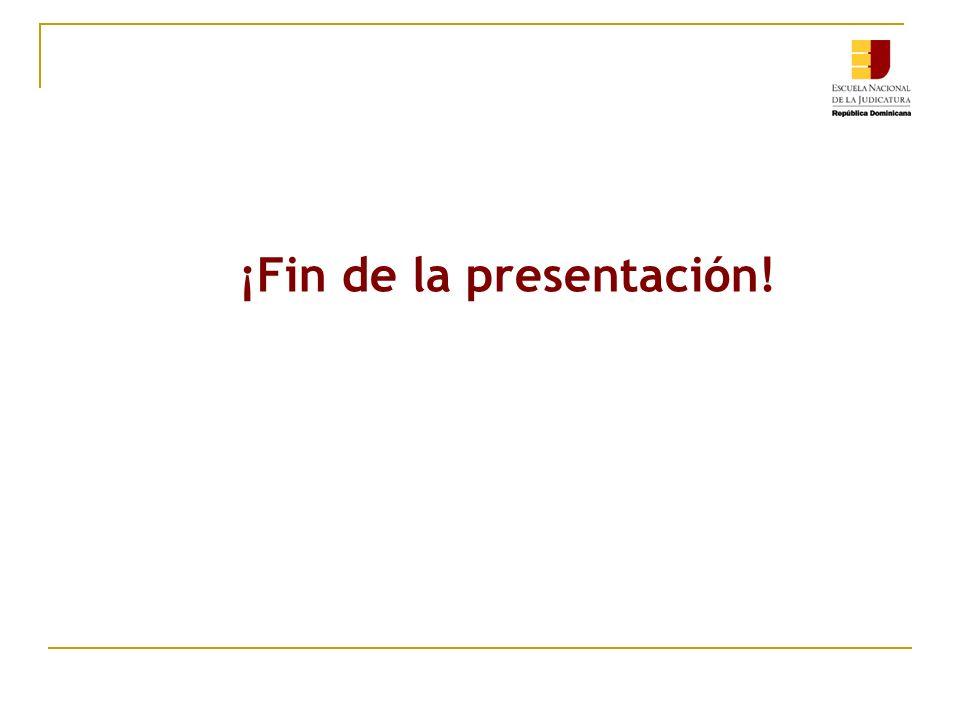 ¡Fin de la presentación!