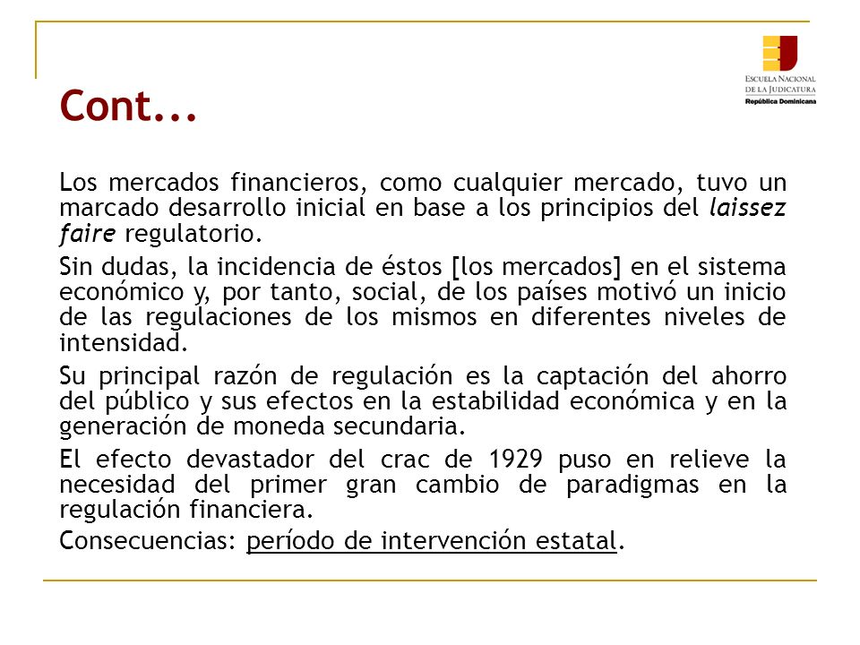 La Regulación (interventora): Medidas adoptadas: Legislaciones (1933 y 1934).
