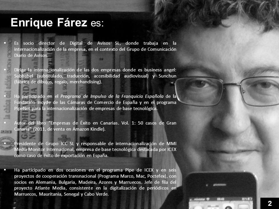 Es socio director de Digital de Avisos SL, donde trabaja en la internacionalización de la empresa, en el contexto del Grupo de Comunicación Diario de