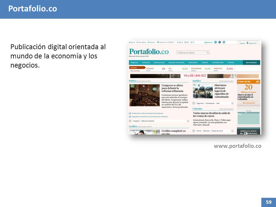Portafolio.co Publicación digital orientada al mundo de la economía y los negocios. www.portafolio.co 59