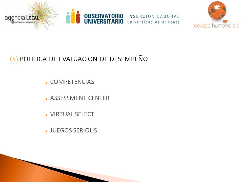 (5) POLITICA DE EVALUACION DE DESEMPEÑO COMPETENCIAS ASSESSMENT CENTER VIRTUAL SELECT JUEGOS SERIOUS