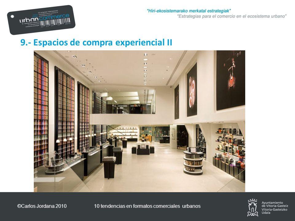 9.- Espacios de compra experiencial II ©Carlos Jordana 201010 tendencias en formatos comerciales urbanos