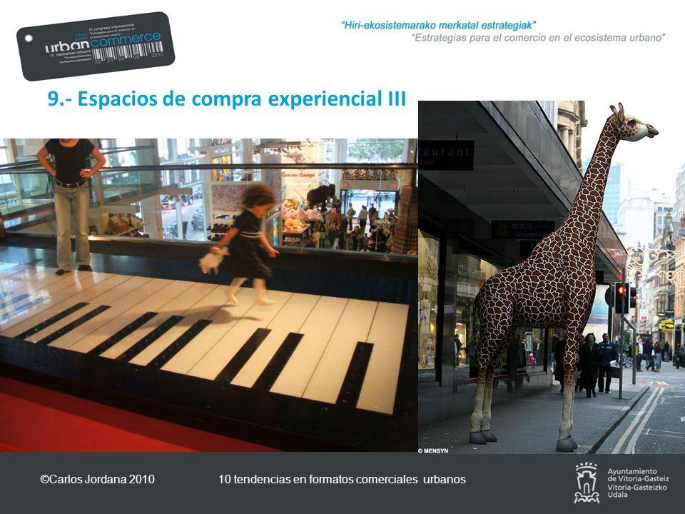 9.- Espacios de compra experiencial III ©Carlos Jordana 201010 tendencias en formatos comerciales urbanos
