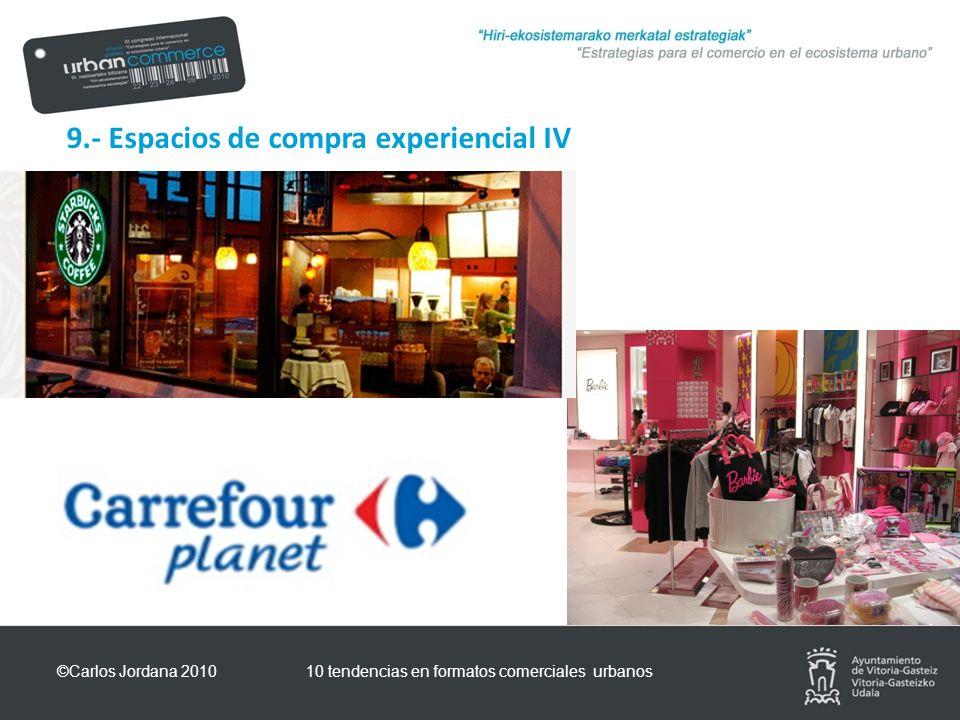 9.- Espacios de compra experiencial IV ©Carlos Jordana 201010 tendencias en formatos comerciales urbanos