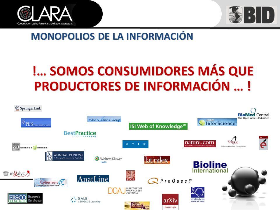 !… SOMOS CONSUMIDORES MÁS QUE PRODUCTORES DE INFORMACIÓN … ! MONOPOLIOS DE LA INFORMACIÓN