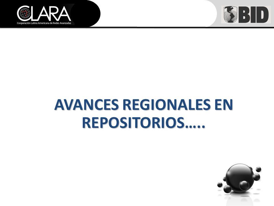 AVANCES REGIONALES EN REPOSITORIOS…..