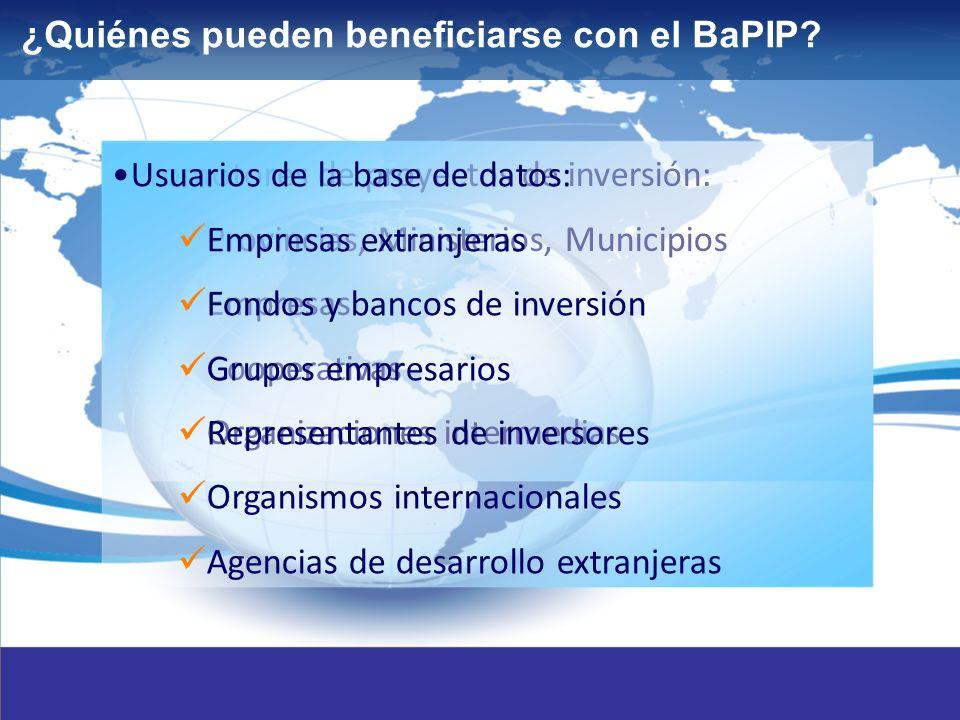 4 Promotores de proyectos de inversión: Provincias, Ministerios, Municipios Empresas Cooperativas Organizaciones intermedias ¿Quiénes pueden beneficiarse con el BaPIP.