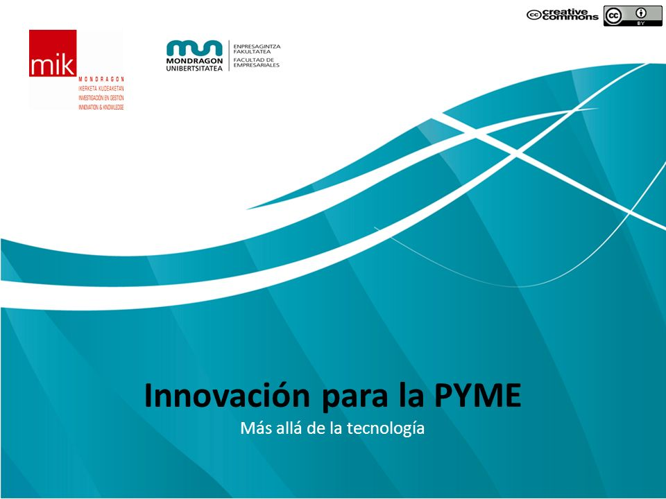 Innovación para la PYME Más allá de la tecnología