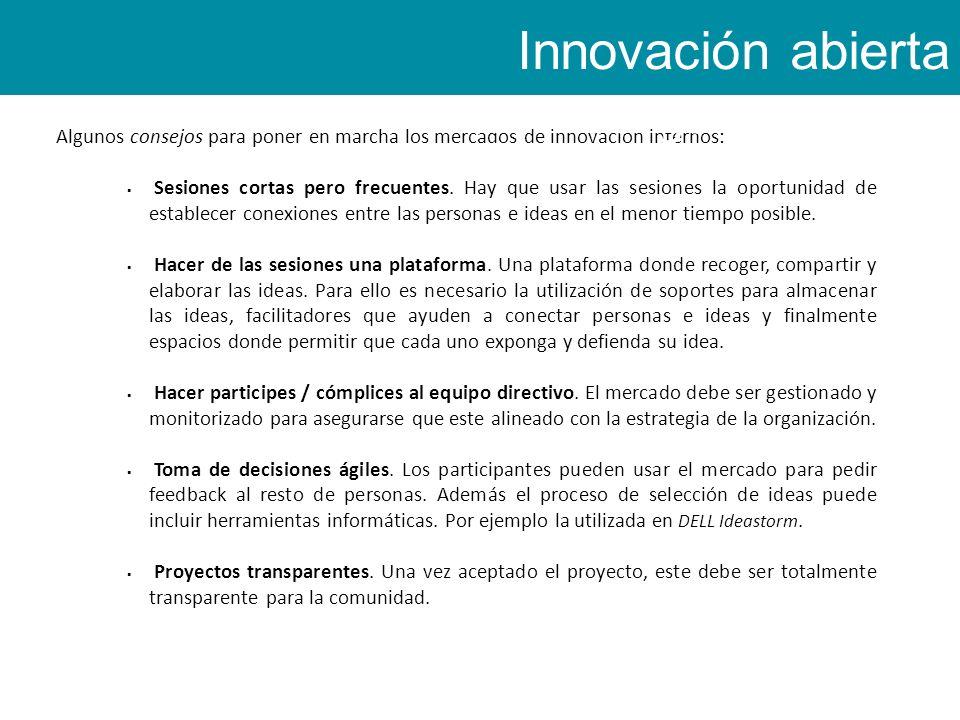 Algunos consejos para poner en marcha los mercados de innovación internos: Sesiones cortas pero frecuentes.