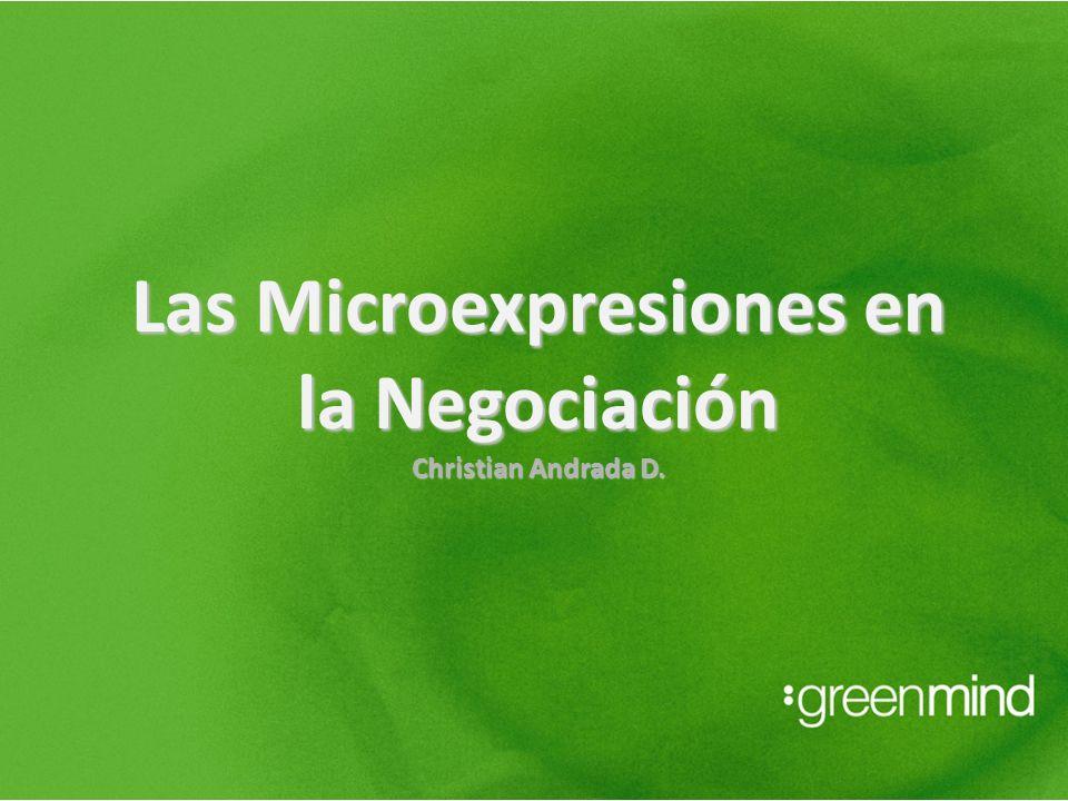 Las Microexpresiones en la Negociación Christian Andrada D.