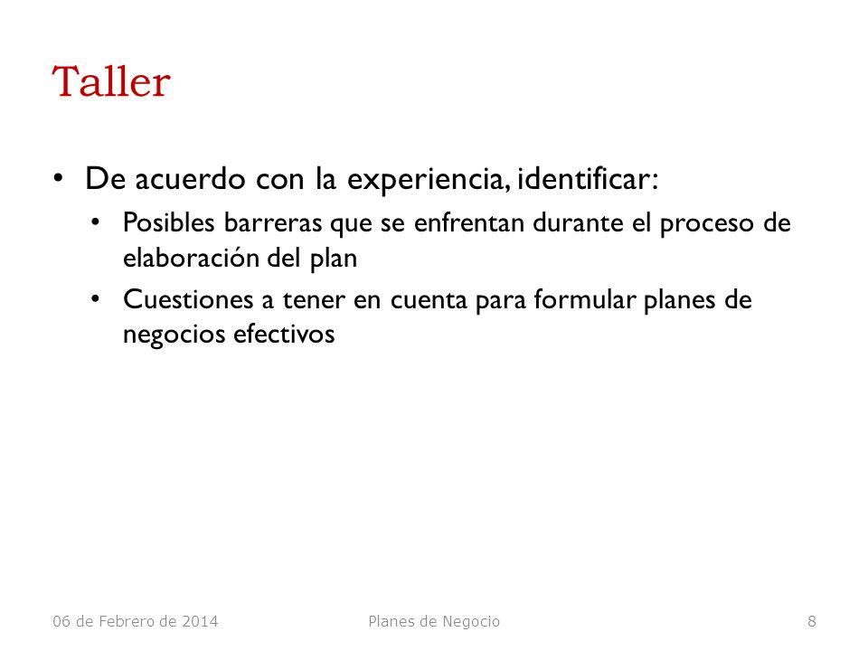 Taller De acuerdo con la experiencia, identificar: Posibles barreras que se enfrentan durante el proceso de elaboración del plan Cuestiones a tener en