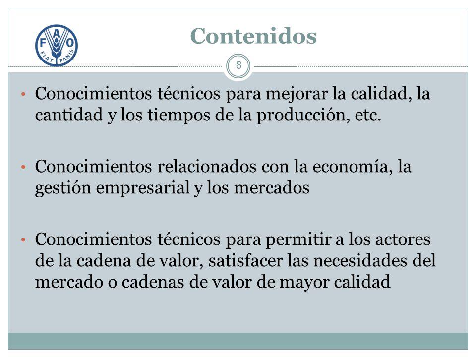 Contenidos 8 Conocimientos técnicos para mejorar la calidad, la cantidad y los tiempos de la producción, etc.