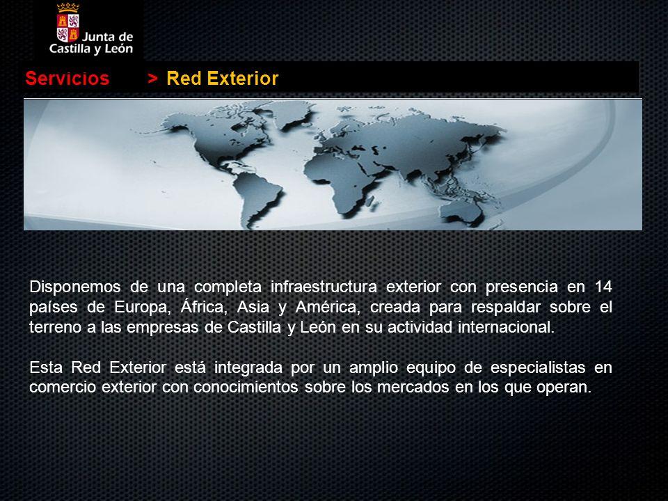 Disponemos de una completa infraestructura exterior con presencia en 14 países de Europa, África, Asia y América, creada para respaldar sobre el terre