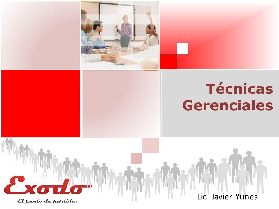 ¿Qué es el Gerenciamiento? Técnicas Gerenciales Lic. Javier Yunes