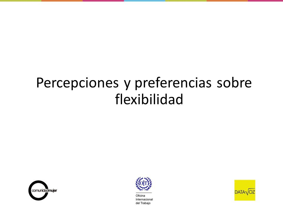 Percepciones y preferencias sobre flexibilidad