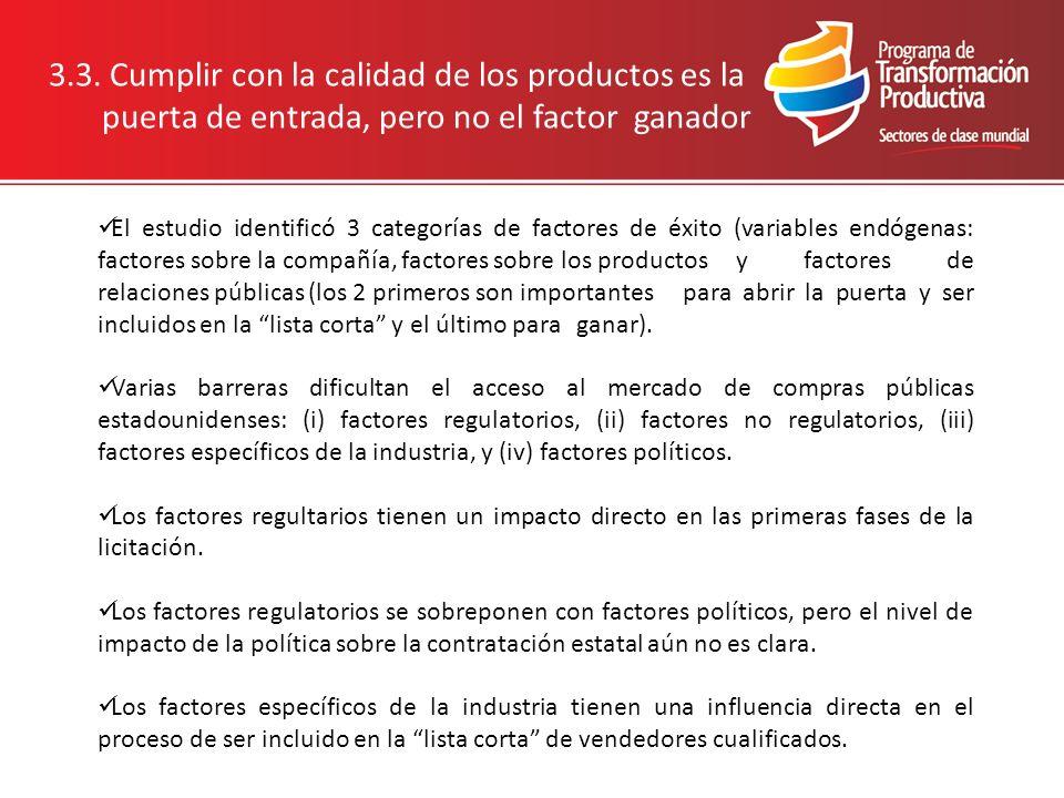 3.3. Cumplir con la calidad de los productos es la puerta de entrada, pero no el factor ganador El estudio identificó 3 categorías de factores de éxit