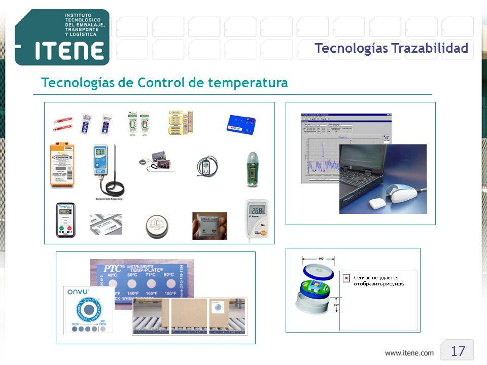 17 Tecnologías Trazabilidad Tecnologías de Control de temperatura