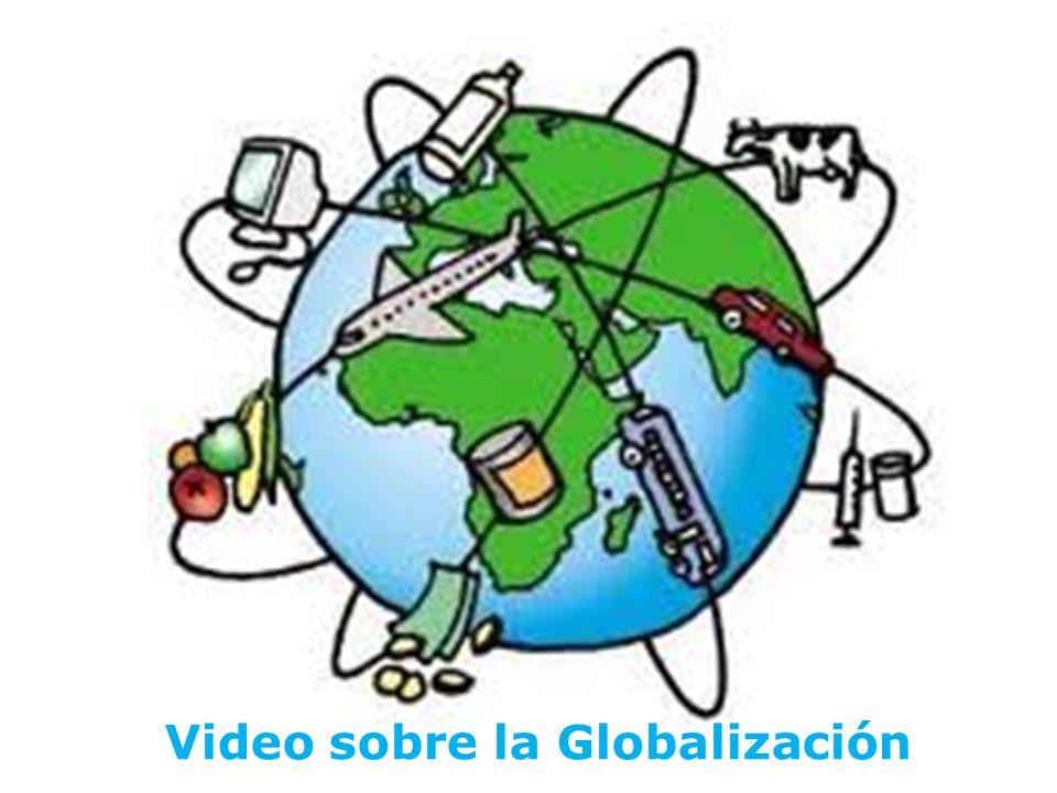 Video sobre la Globalización