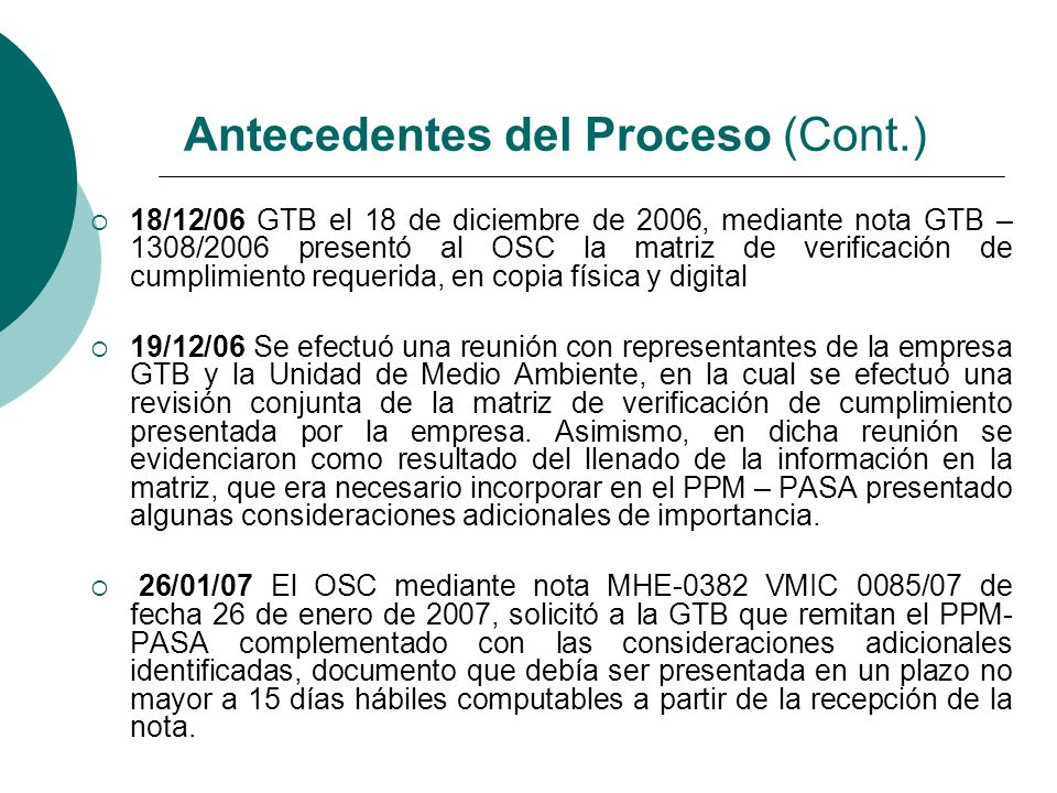 18/12/06 GTB el 18 de diciembre de 2006, mediante nota GTB – 1308/2006 presentó al OSC la matriz de verificación de cumplimiento requerida, en copia f