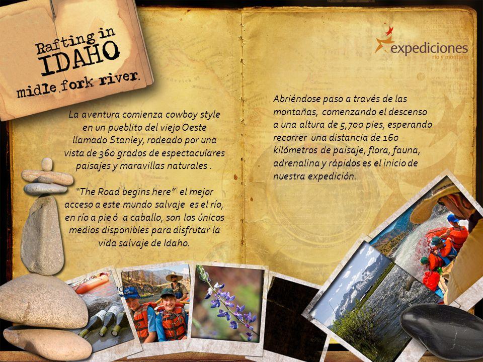 La aventura comienza cowboy style en un pueblito del viejo Oeste llamado Stanley, rodeado por una vista de 360 grados de espectaculares paisajes y mar