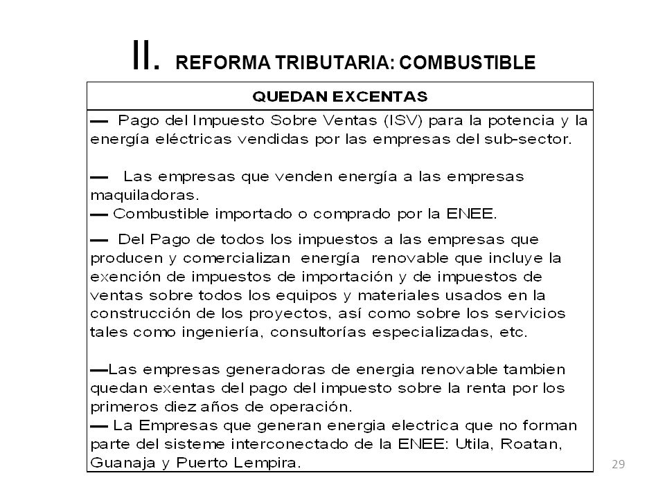 II. REFORMA TRIBUTARIA: COMBUSTIBLE 29